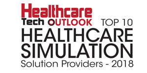 Top 10 Healthcare Simulation Solution Providers – 2018